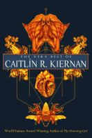 Cover image for The very best of Caitlin R. Kiernan.
