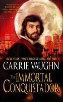 Cover image for The immortal conquistador