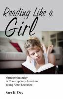 Imagen de portada para Reading like a girl narrative intimacy in contemporary American young adult literature