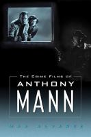 Cover image for The crime films of Anthony Mann