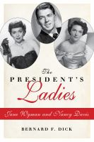 Cover image for The president's ladies  Jane Wyman and Nancy Davis