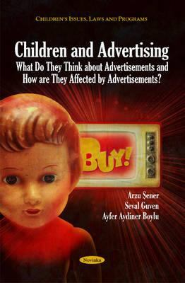 Cover image for Children and advertising what do they think about advertisements and how are they affected by advertisements?