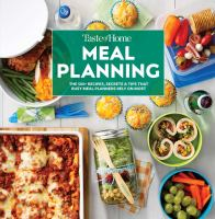 Cover image for Taste of Home meal planning : the 500+ recipes, secrets & tips that busy meal planners rely on most.