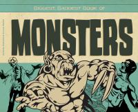 Cover image for Biggest, baddest book of monsters