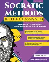 Cover image for Socratic methods in the classroom encouraging critical thinking and problem solving through dialogue.