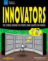 Cover image for Innovators  the stories behind the people who shaped the world : with 25 projects
