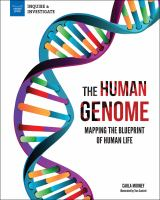 Cover image for The human genome : mapping the blueprint of human life