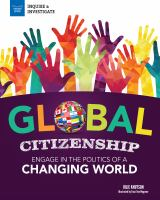 Cover image for Global citizenship : engage in the politics of a changing world