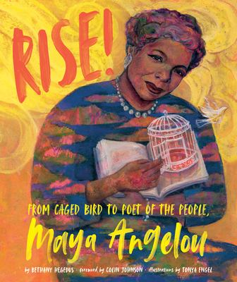 Cover image for Rise : from caged bird to poet of the people, Maya Angelou