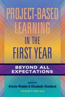 Cover image for Project-based learning in the first year : beyond all expectations