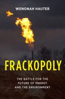 Cover image for Frackopoly  the battle for the future of energy and the environment