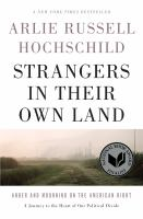 Cover image for Strangers in their own land : anger and mourning on the American right