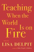 Cover image for Teaching when the world is on fire