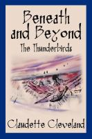 Cover image for Beneath and beyond : the Thunderbirds