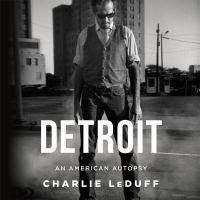 Cover image for Detroit an American autopsy