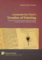 Cover image for Leonardo da Vinci's Treatise of painting  the story of the world's greatest treatise on painting, its origins, history, content and influence