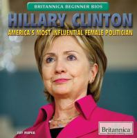 Cover image for Hillary Clinton  America's most influential female politician