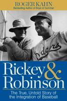 Imagen de portada para Rickey & Robinson : the true, untold story of the integration of baseball