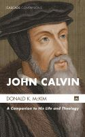 Cover image for John Calvin  a companion to his life and theology