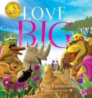 Cover image for Love big : a mythological fable