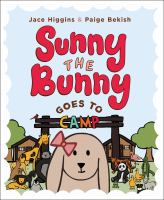 Cover image for Sunny the bunny : goes to camp