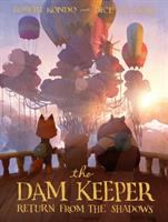 Cover image for The dam keeper Book three