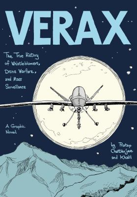 Imagen de portada para Verax : the true history of whistleblowers, drone warfare, and mass surveillance