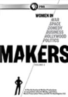 Cover image for Makers. Volume 2, Women in war, space, comedy, business, Hollywood, politics