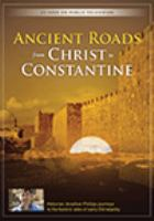 Cover image for Ancient roads from Christ to Constantine