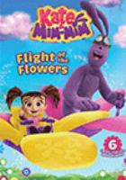 Cover image for Kate & Mim-Mim. Flight of the flowers