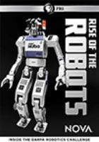 Cover image for Rise of the robots : inside the DARPA robotics challenge