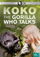 Cover image for Koko, the gorilla who talks
