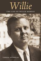 Cover image for Willie  the life of Willie Morris