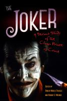 Cover image for The Joker  a serious study of The Clown Prince of Crime