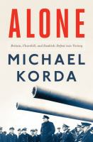 Cover image for Alone : Britain, Churchill, and Dunkirk : defeat into victory