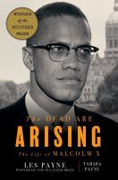 Cover image for The dead are arising : the life of Malcolm X