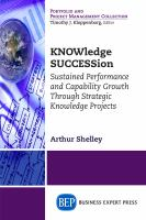 Cover image for KNOWledge SUCCESSion  sustained performance and capability growth through strategic knowledge projects