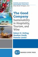Cover image for The good company  sustainability in hospitality, tourism and wine