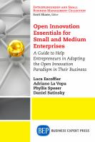 Cover image for Open innovation essentials for small and medium enterprises  a guide to help entrepreneurs in adopting the open innovation paradigm in their business