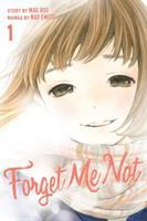 Cover image for Forget me not. 1 Loved and lost