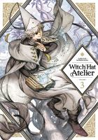 Cover image for Witch hat atelier. Volume 3