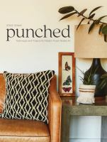 Cover image for Punched : techniques and projects for modern punch needle art