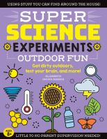 Cover image for Super science experiments : outdoor fun