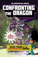 Cover image for Confronting the dragon GameKnight999 Series, Book 3.