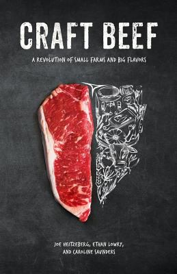Cover image for Craft beef : a revolution of small farms and big flavors