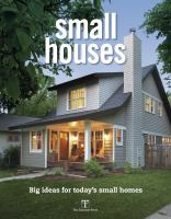 Cover image for Small houses : big ideas for today's small homes