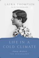 Cover image for Life in a cold climate : Nancy Mitford : the biography