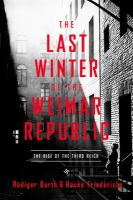 Cover image for The last winter of the Weimar Republic : the rise of the Third Reich