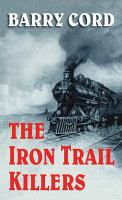 Cover image for The iron trail killers