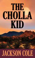 Cover image for The Cholla Kid